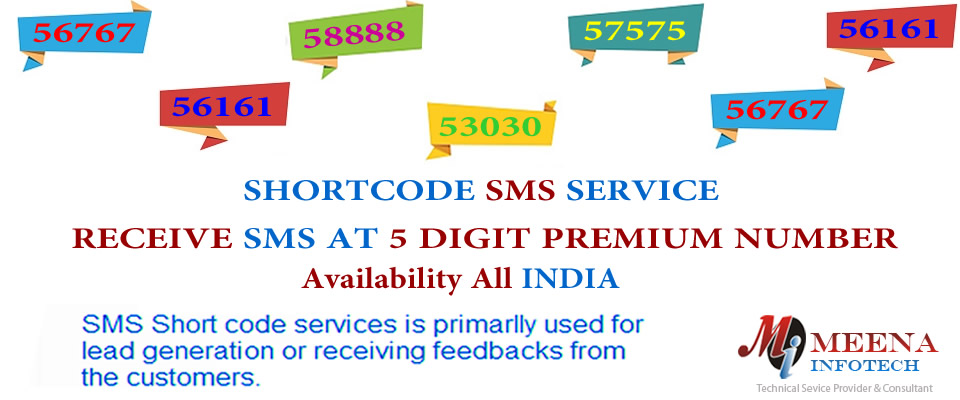 SMS Shortcode Service - 5 Digit Premium Number - Service Availability - All India - Meena Infotech